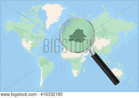 Map Of The World With A Magnifying Glass On A Map Of Belarus Detailed Map Of Belarus And Neighboring