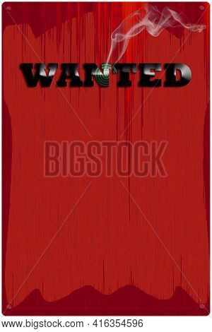 Illustrated Sign Wanted With Smoking Bullet Hole