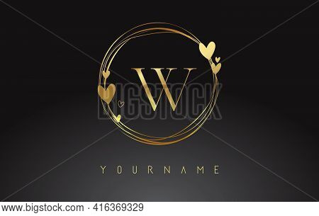 Letter W Logo With Golden Circle Frames And Golden Hearts. Luxury Vector Illustration With Letter W