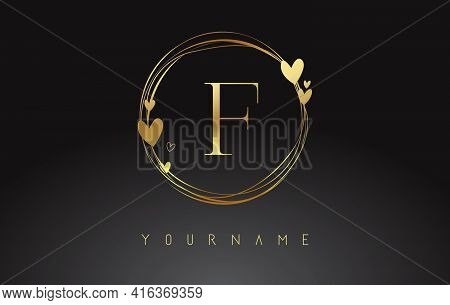Letter F Logo With Golden Circle Frames And Golden Hearts. Luxury Vector Illustration With Letter F