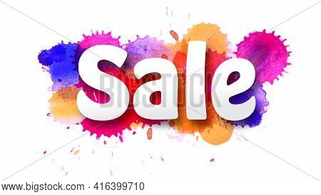 Sale. Letters Carving From Paper Over Multi Colored Ink Blots Isolated On White Background. Overlay