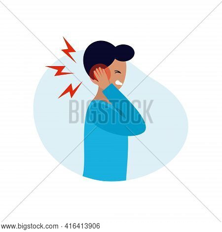 The Man Has An Earache. Otitis Media In The Ear. Symptoms Of Hearing Aid Diseases. Vector Character