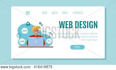 The Webmaster Sits At The Computer And Programs. Template For A Website Or Landing Page. The Concept