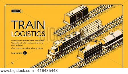 Railroad Industrial Transport Company Isometric Vector Web Banner, Landing Page. Locomotive Transpor