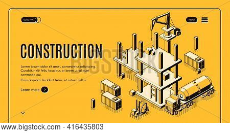 Construction Company Isometric Vector Web Banner With Tank Truck, Forklift Carrying Cargo And Tower