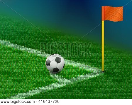 Corner Of Soccer Pitch With Ball And Flag. Part Of Football Field For Corner Kick. Vector Illustrati