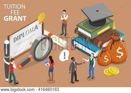 3d Isometric Flat Vector Conceptual Illustration Of Tuition Fee Grant.