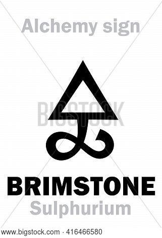 Alchemy Alphabet: Brimstone / Sulfur (sulphur, Sulphurium), One Of Three Primes -- Dry/masculine Sou