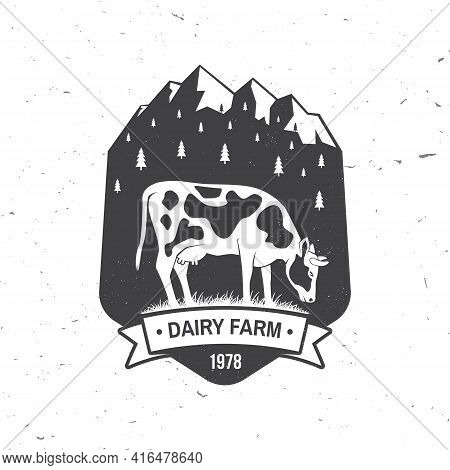 Dairy Farm Badge, Logo. Vector. Typography Design With Cow And Mountain Silhouette. Template For Dai