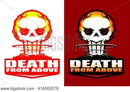 Death From Above Insignia Style Vector Illustration The Deadly Atomic Blast In Skull Shape