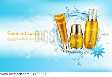 Vector Realistic Cosmetic Background Promo Banner For Summer Spf Cosmetics. Sunscreen Products In El