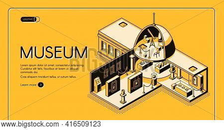 Historical, Art Or Science Museum Cross Section Isometric Vector Web Banner. Classic Architecture Bu
