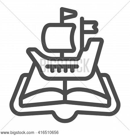 Open Book, Journey Line Icon, Children Book Day Concept, Journey On Ship Vector Sign On White Backgr