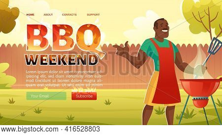 Bbq Weekend Cartoon Landing Page With African American Man In Apron Cooking On Grill Machine. Barbec