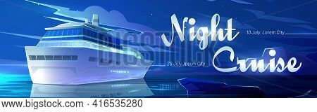 Night Cruise On Sea Liner Cartoon Banner, Invitation For Booking Ticket On Modern Ship Travel In Oce