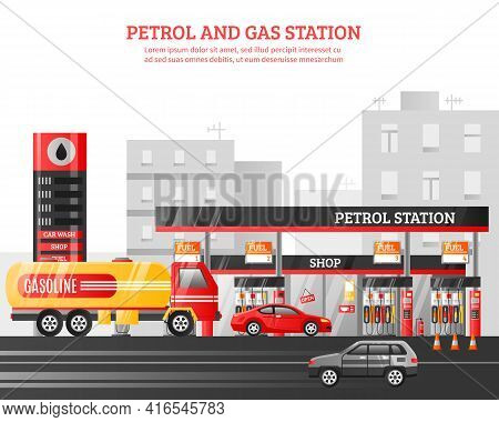 Gas And Petrol Station Flat Vector Illustration With Car Wash Shop Fueling Advertising Elements At C