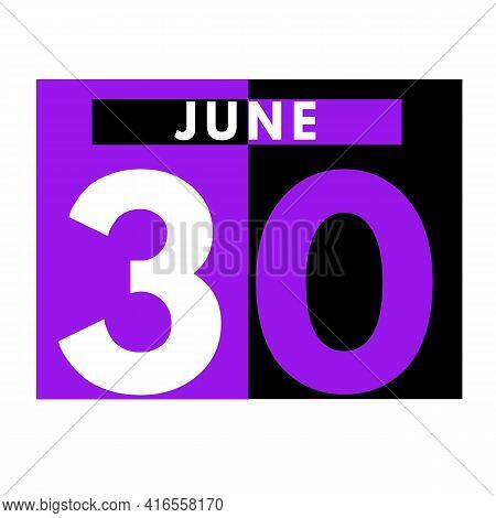 June 30 . Modern Daily Calendar Icon .date ,day, Month .calendar For The Month Of June