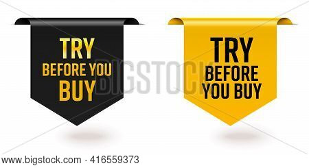 Try Before You Buy Offer Black Yellow Sale Tag Ribbon Edge. Set Of Realistic Three-dimensional Gloss