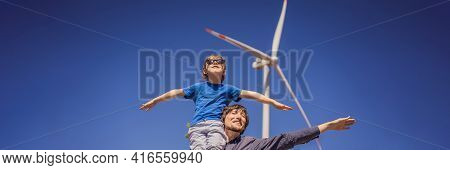 Banner, Long Format Alternative Energy, Wind Farm And Happy Time With Your Family. Happy Father Carr