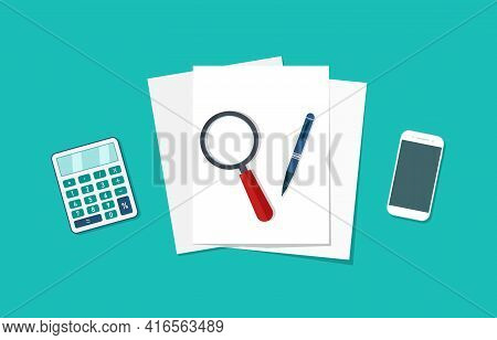 Sheet Of Paper On Desk With Calculator, Loupe And Smartphone For Audit. Document Of Report With Penc