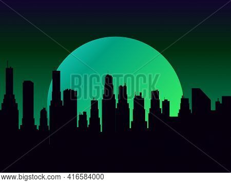 Night Cityscape With Skyscrapers And A Full Moon. Mystical Moon Green Color Night City View In Flat