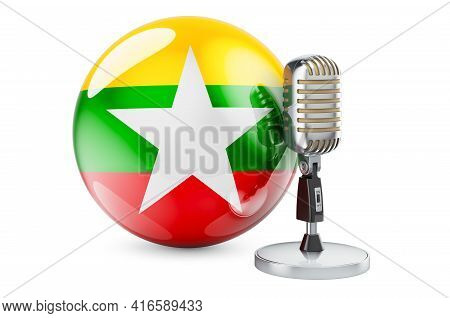 Music Of Myanmar Concept. Microphone With Myanmar Flag. 3d Rendering Isolated On White Background