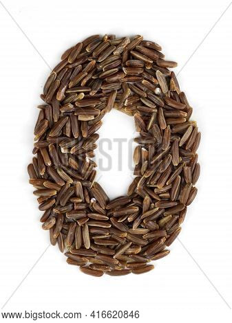 Arabic Numeral 0 Of Brown Rice Grains On An Isolated Background. Food Pattern Of Cereals, A Bright N