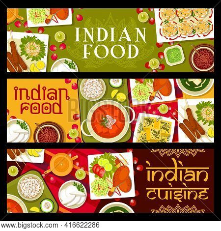 Indian Restaurant Meals And Dishes Vector Banners. Indian Coconut Cookies, Lamb Kebab And Palak Pane