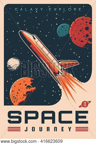 Space Journey With Shuttle Spaceship Retro Vector Banner. Rocket Flying In Outer Space, Planets And