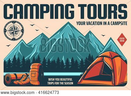 Camping Tours And Mountain Hiking Or Climbing Travel, Outdoor Tourism, Vector Retro Poster. Mountain