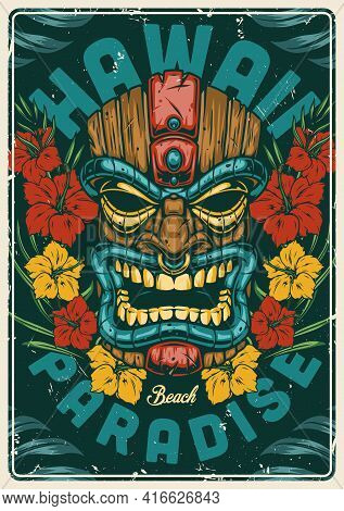Hawaiian Tropical Vintage Colorful Poster With Tribal Tiki Mask Hibiscus Flowers And Palm Leaves Vec