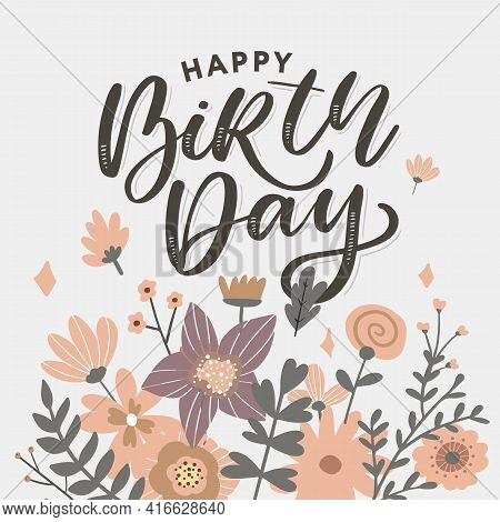 Beautiful Happy Birthday Greeting Card With Flowers And Bird. Vector Party Invitation With Floral El