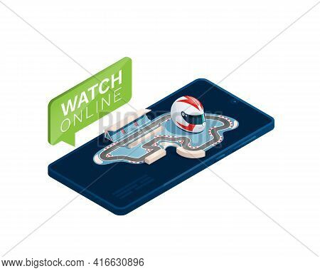 Race Track, Racing Helmet On A Smartphone. Isometric Vector Illustration Is Isolated On A White Back