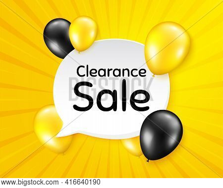 Clearance Sale Symbol. Balloon Party Banner With Speech Bubble. Special Offer Price Sign. Advertisin