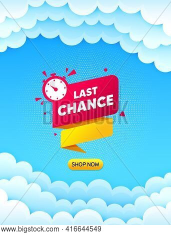 Last Chance Offer Banner. Cloud Sky Background With Offer Message. Sale Timer Tag. Countdown Clock P