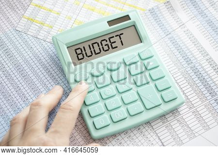 Budget Concept Budget Text On Calculator, Business Concept