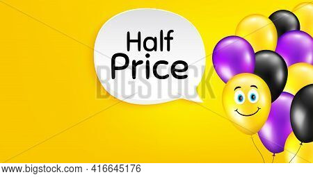 Half Price. Smile Balloon Vector Background. Special Offer Sale Sign. Advertising Discounts Symbol.