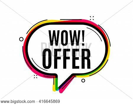 Wow Offer. Speech Bubble Vector Banner. Special Sale Price Sign. Advertising Discounts Symbol. Thoug