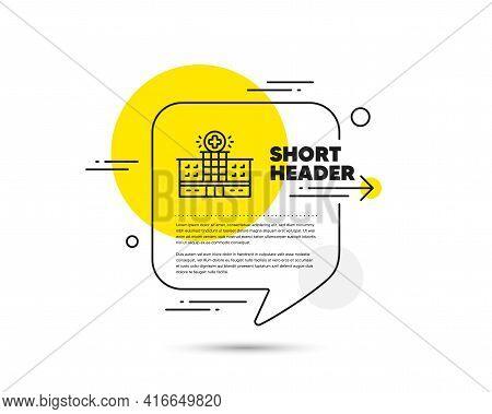 Hospital Building Line Icon. Speech Bubble Vector Concept. Medical Help Sign. Hospital Building Line