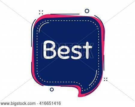 Best Sign. Thought Bubble Vector Banner. Special Offer Sale Sign. Advertising Discounts Symbol. Dial