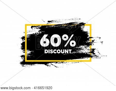 60 Percent Discount. Paint Brush Stroke In Frame. Sale Offer Price Sign. Special Offer Symbol. Paint