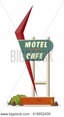 Large Street Sign With The Inscription - Motel Vacancy Cafe. Signpost For Motel In Retro Style. Vect