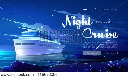 Night Cruise Website With Ship In Ocean At Midnight. Vector Landing Page With Cartoon Illustration O