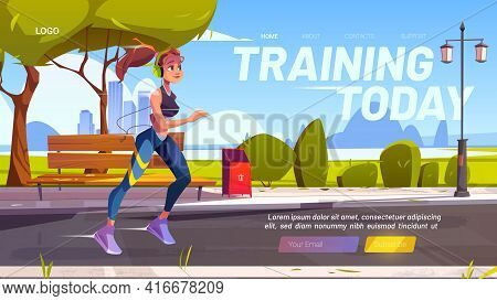 Training Today Cartoon Landing Page, Sportswoman Outdoor Running Workout. Fit Smiling Girl In Headse