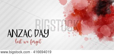 Remembrance Day Symbol. Anzac Day. Lest We Forget Lettering. Red Watercolor Poppies. Horizontal Bann