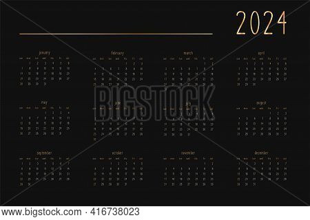 2024 Calendar For Personal Planner Diary Notebook, Gold On Black Luxury Rich Style. Horizontal Lands