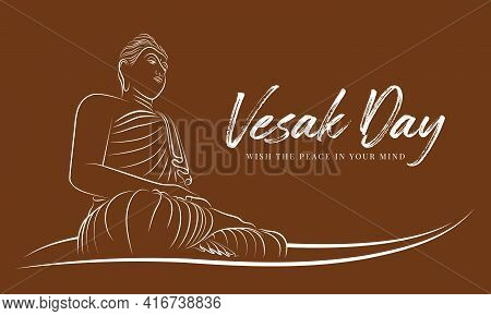 Vesak Day With Abstract White Line Border The Buddha Meditated And Enlightened On Brown Background V