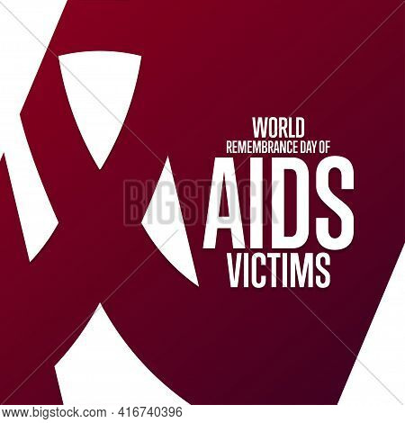 World Remembrance Day Of Aids Victims. Holiday Concept. Template For Background, Banner, Card, Poste