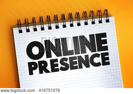 Online Presence Text Quote On Notepad, Concept Background