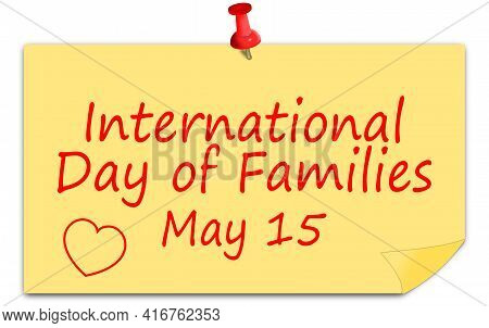 International Day Of Families On A Sticky Note - 15 May - Illustration
